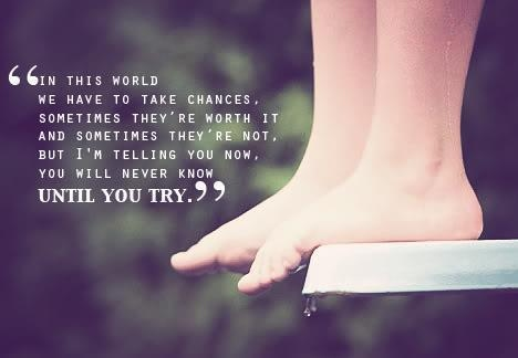 world-take-chances-sometimes